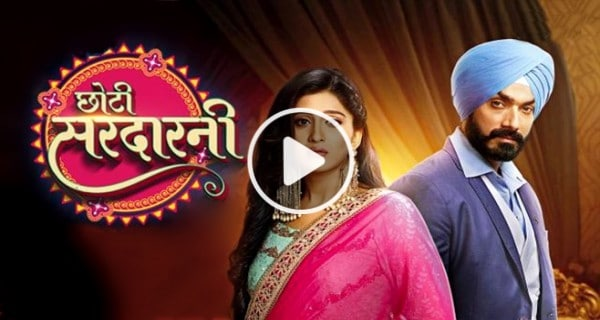 Choti Sardarni Colors Tv Serial